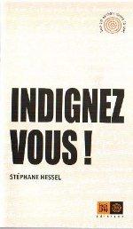 Indignez-vous , Stéphane Hessel
