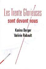 Les 30 glorieuses sont devant nous, Karine Berger et Valérie Rabault