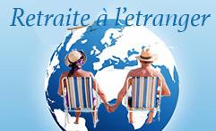 Votre Retraite à l'étranger, comment envoyer vos documents par internet ?
