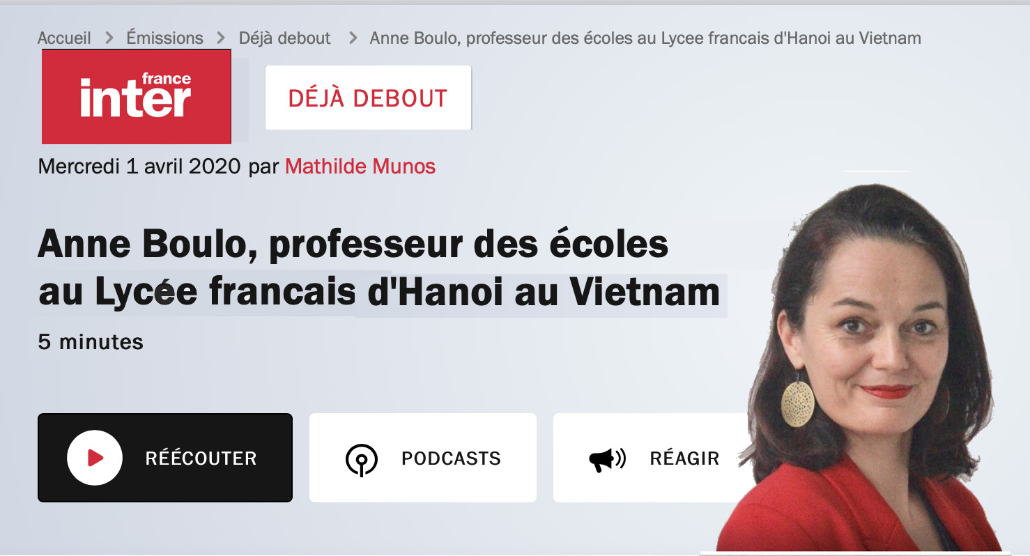 Une interview d'Anne Boulo, professeur des écoles à Ha Noi, Conseillère Consulaire, Conseillère AFE