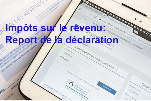 Impôt 2020 sur le revenu : report de la déclaration due au coronavirus