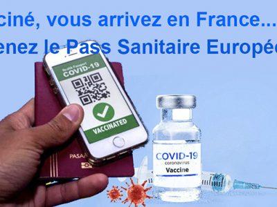 Français de l'Etranger, Mode d'emploi du  Pass Sanitaire européen !